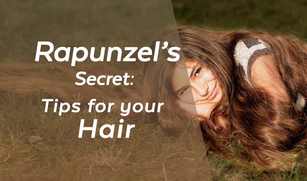 Rapunzel's Secret Tips for your hair