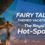 FAIRY TALE THEMED VACATION