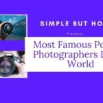 Most Famous Portrait Photographers In The World